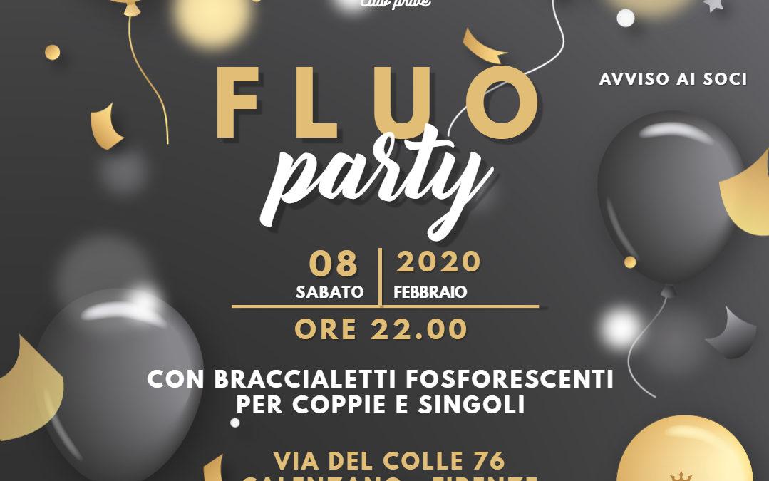 Fluo Party: sabato 8 Febbraio ore 22
