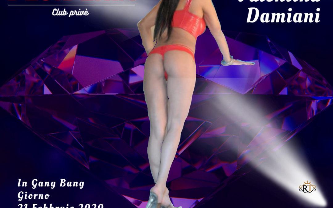 Valentina Damiani in Gang Bang 21 Febbraio ore 15 ed ore 22