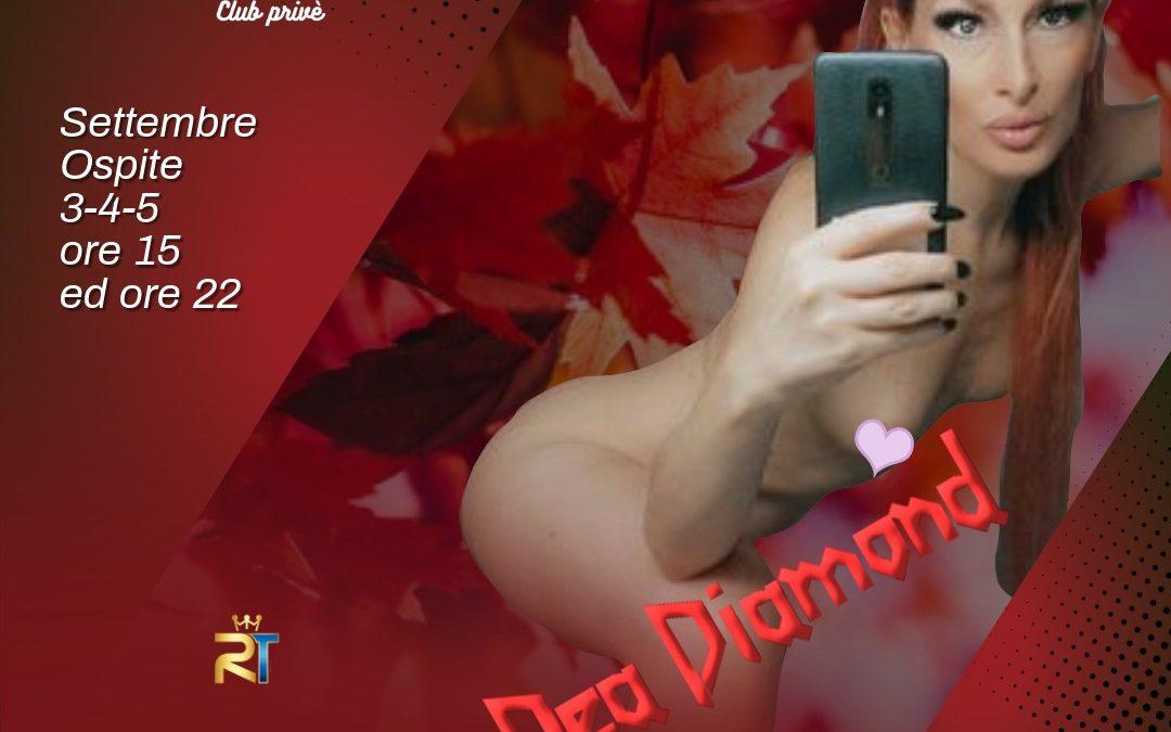 💋 DEA DIAMOND @ Desideria Club Privè !!! 👄