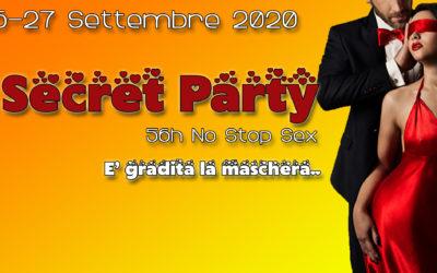 25 – 26 – 27 Settembre 2020 🧡🧡 SECRET PARTY 🧡🧡 👄👄 56h No Stop Sex 👄👄